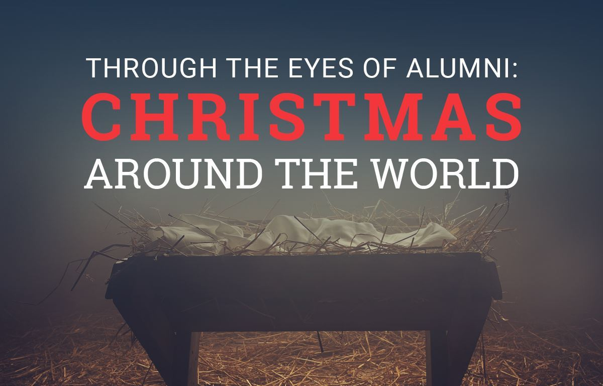 From the Eyes of Alumni: Christmas Around the World image