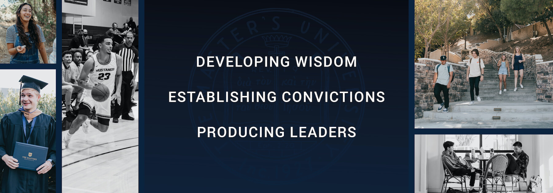 Developing Wisdom Establishing Convictions Producing Leaders