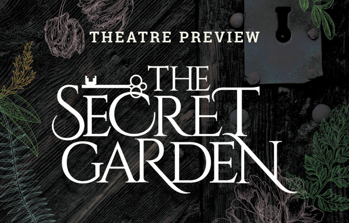 Theatre Preview: The Secret Garden image