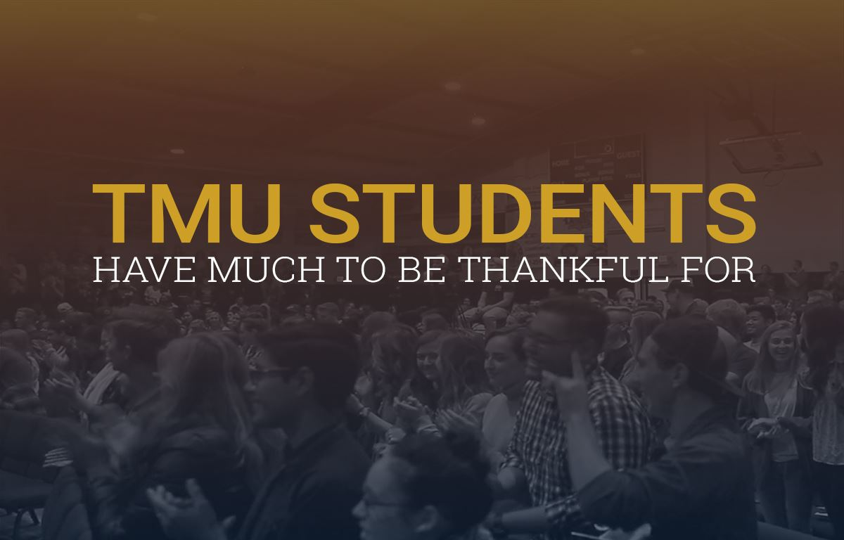 TMU Students Have Much To Be Thankful For image