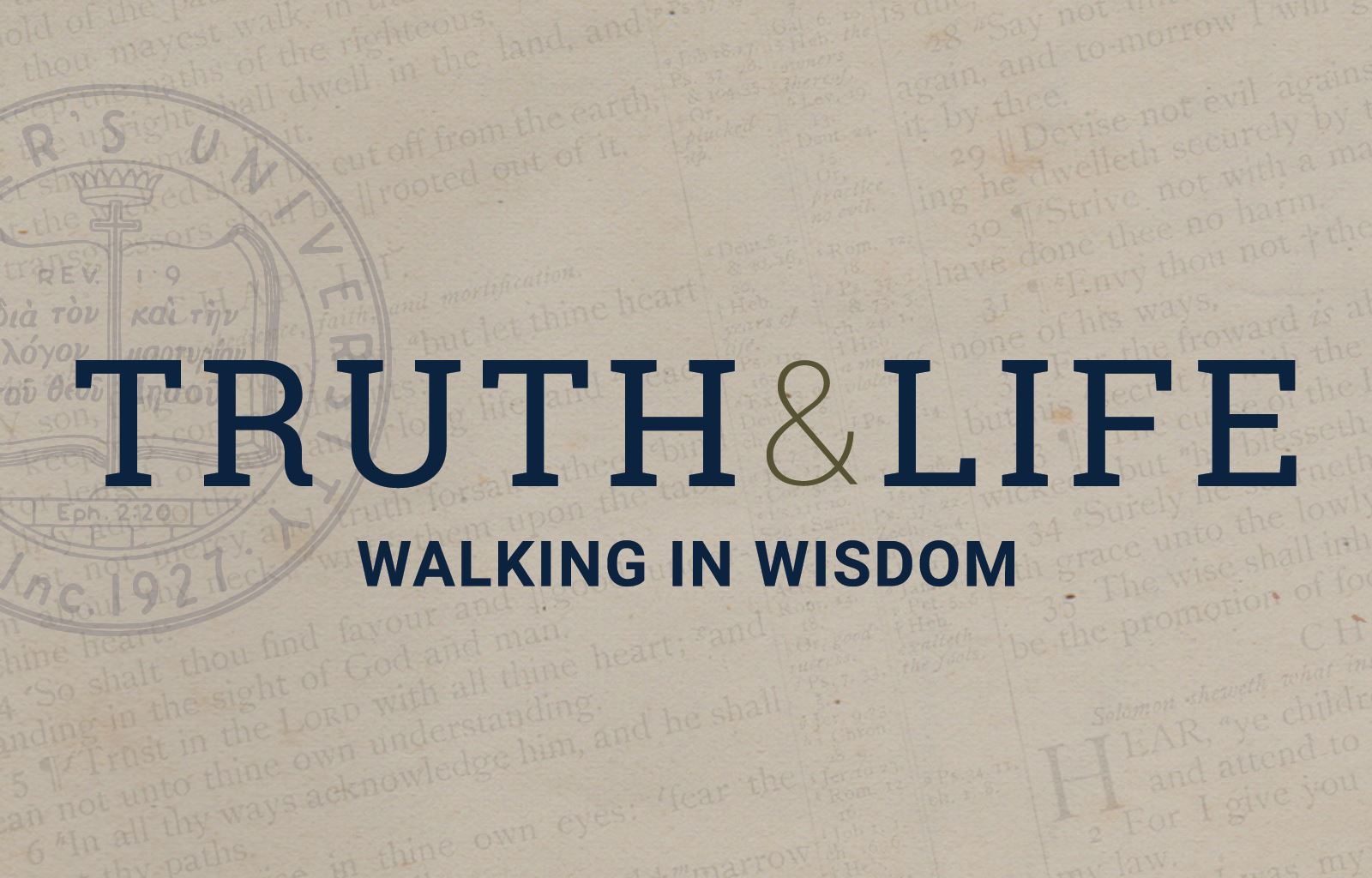 Truth & Life Conference: Walking in Wisdom image