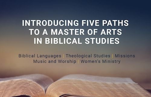 Five new paths to a Master of Arts in Biblical Studies image